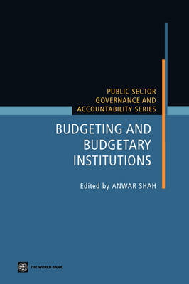 Budgeting and Budgetary Institutions by Anwar Shah