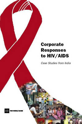 Corporate Responses to HIV/AIDS Case Studies from India by