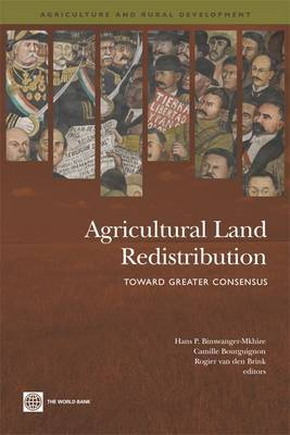 Agricultural Land Redistribution Toward Greater Consensus by Hans P. Binswanger-Mkhize