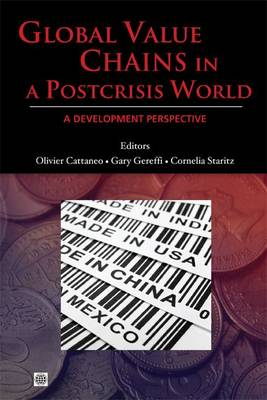 Global Value Chains in a Post-crisis World A Development Perspective by World Bank