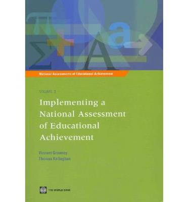 Implementing a National Assessment of Educational Achievement by World Bank
