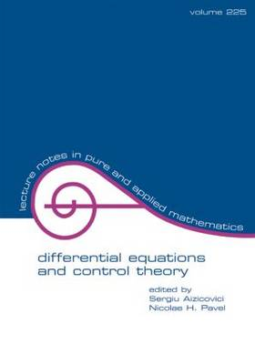 Differential Equations And Control Theory by Sergiu (Ohio University) Aizicovici