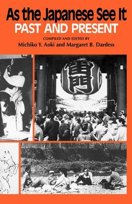 As the Japanese See it Past and Present by Michiko Y. Aoki
