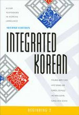 Integrated Korean Beginning 2 by Young-Mee Cho, Hyo Lee, Carol Schulz, Ho-Min Sohn
