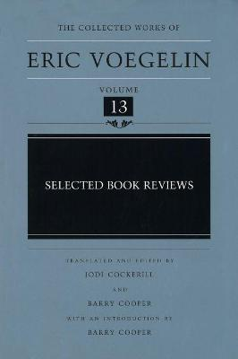 Selected Book Reviews by Eric Voegelin
