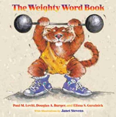 The Weighty Word Book by Paul M. Levitt, Douglas A. Burger, Elissa S. Guralnick
