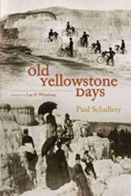 Old Yellowstone Days by