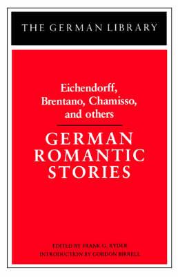 German Romantic Stories by Joseph Freiherr Von Eichendorff