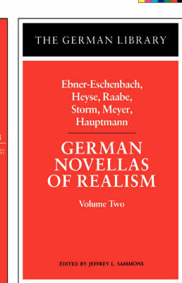 German Novellas of Realism by Ebner-Eschenbach, Heyse, Raabe