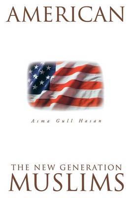 American Muslims by Asma Hasan