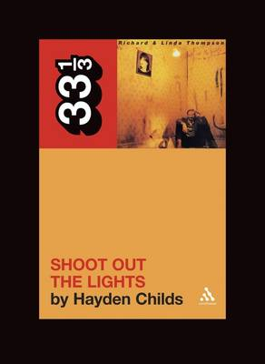 Richard and Linda Thompson's Shoot Out the Lights by Hayden Childs
