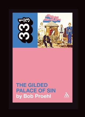 Flying Burrito Brothers The Gilded Palace of Sin by Bob Proehl