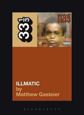 Nas's Illmatic by Matthew Gasteier