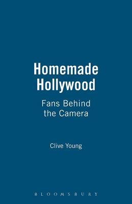 Homemade Hollywood Fans Behind the Camera by Clive Young