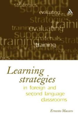 Learning in Foreign Language Classrooms by Ernesto (Lecturer in Education, University of Oxford) Macaro