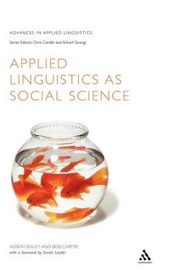 Applied Linguistics as Social Science by Alison Sealey, Bob Carter