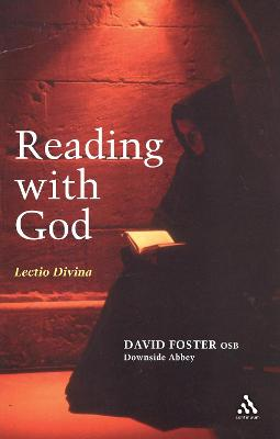 Reading With God Lectio Divina by David Foster