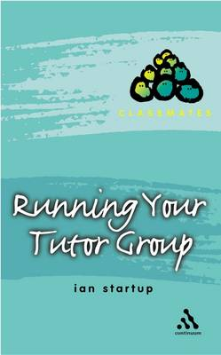 Running Your Tutor Group by Ian Startup