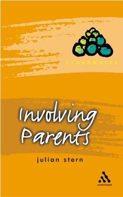 Involving Parents by Julian Stern