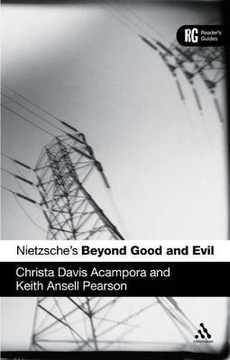Nietzsche's Beyond Good and Evil A Reader's Guide by Christa Davis Acampora, Keith Ansell-Pearson