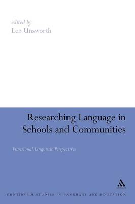 Researching Language in Schools and Communities Functional Linguistic Perspective by Len Unsworth