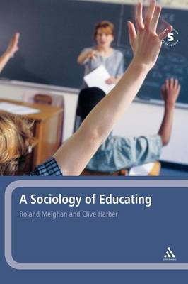 A Sociology of Educating by Roland Meighan