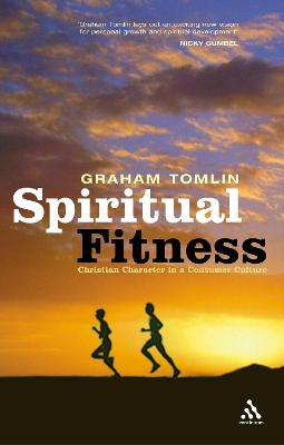 Spiritual Fitness by Graham Tomlin