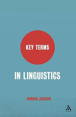 Key Terms in Linguistics by Howard Jackson
