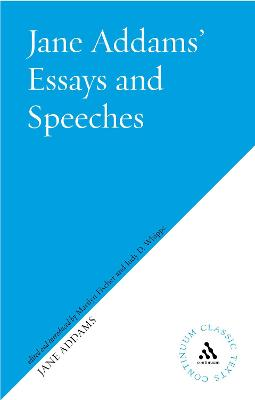 Jane Addams's Essays and Speeches on Peace by Jane Addams, Marilyn Fischer