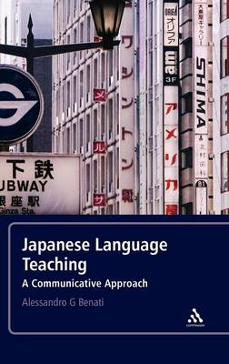 Japanese Language Teaching by Alessandro G. Benati