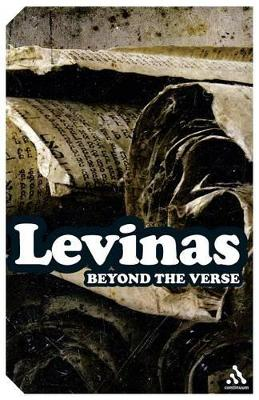 Beyond the Verse Talmudic Readings and Lectures by Emmanuel Levinas, Gary D. Mole