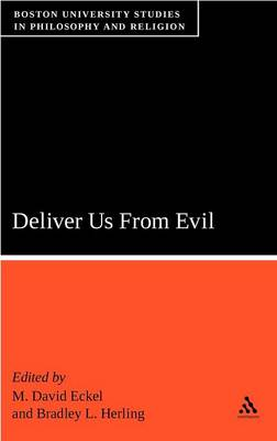 Deliver Us from Evil by M. David Eckel