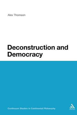 Deconstruction and Democracy by Alex Thomson