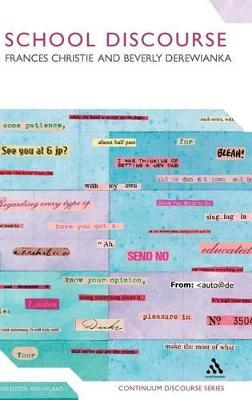 School Discourse by Frances Christie, Beverly Derewianka
