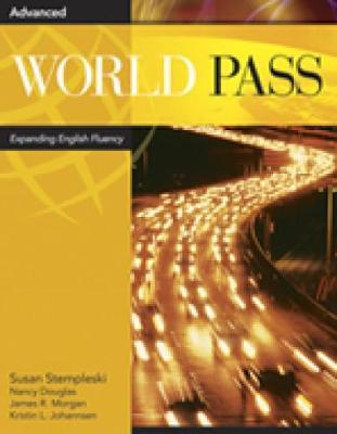 Worldlink Book World Pass Advanced: Workbook Workbook by Susan (International Language Institute, Hunter College, City University of New York) Stempleski, Nancy Douglas, James Morgan,