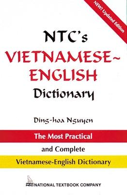 NTC's Vietnamese-English Dictionary by Dinh Hoa Nguyen