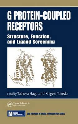 G Protein-Coupled Receptors Structure, Function, and Ligand Screening by Shigeki Takeda