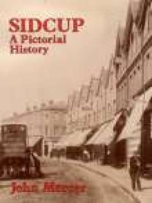 Sidcup A Pictorial History by John Mercer