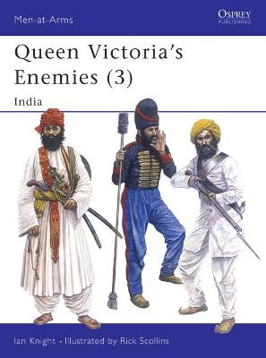 Queen Victoria's Enemies India by Ian Knight