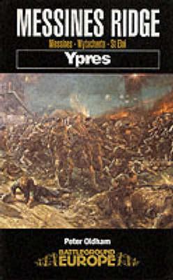 Messines Ridge Ypres by Peter Oldham