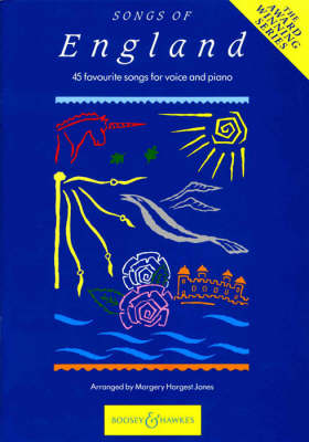 Songs of England 45 Favourite Songs for Voice and Piano by Margery Hargest Jones