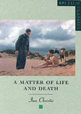 A Matter of Life and Death by Ian Christie