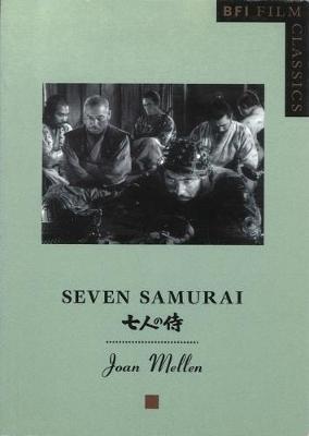 Seven Samurai by Joan Mellen