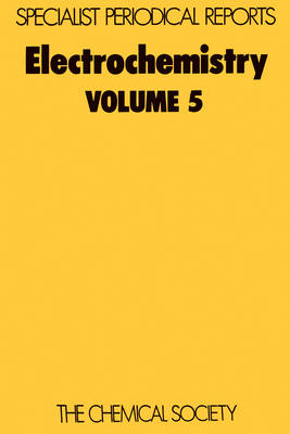 Electrochemistry Volume 5 by H. R. Thirsk
