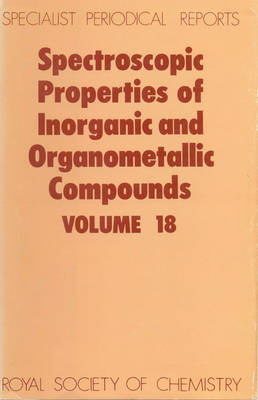 Spectroscopic Properties of Inorganic and Organometallic Compounds Volume 15 by E. A. V. Ebsworth