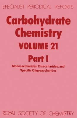 Carbohydrate Chemistry Volume 19 by N. R. Williams