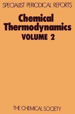 Chemical Thermodynamics Volume 2 by M. L. McGlashan