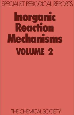 Inorganic Reaction Mechanisms Volume 2 by J. Burgess