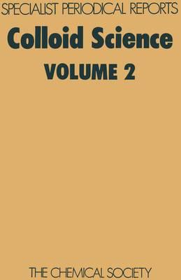 Colloid Science Volume 2 by Douglas H. Everett