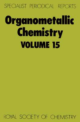 Organometallic Chemistry Volume 11 by E. W. Abel
